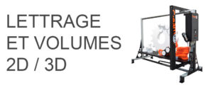 LETTRAGES ET VOLUMES 2D/3D